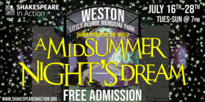 Shakespeare In Action Introduces Inaugural Year Of Free Summer Theatre In Weston