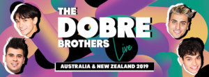 The Dobre Brothers Will Tour Australia