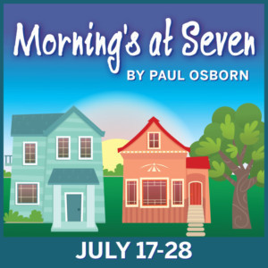 Cast Announced for MORNING'S AT SEVEN at The Peterborough Players
