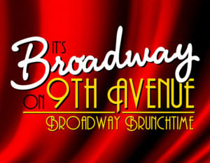 BROADWAY BRUNCHTIME SERIES Continues This Month