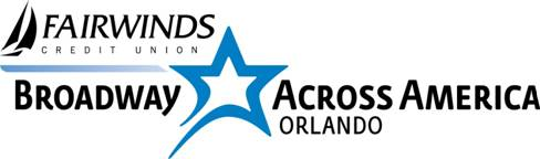 Broadway Across America- Orlando Announces Fairwinds Credit Union As New Sponsor