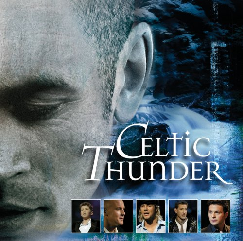 Celtic Thunder Comes To The Citi Performing Arts Center's Wang Theatre 10/10, Tickets Go On Sale 6/29