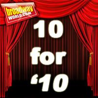 BWW Special Spotlight Feature: BroadwayWorld.com's '10 to Watch in 2010'