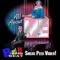 BWW TV: Broadway Beat Sneak Peek of ALL ABOUT ME