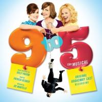 The Original Broadway Cast Recording of 9 to 5: The Musical Hits Stores 7/28