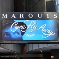 UP ON THE MARQUEE: COME FLY AWAY!