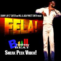 BWW TV Closing Night Flashback: FELA!