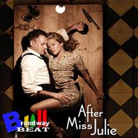 BWW TV: Broadway Beat Sneak Peek of AFTER MISS JULIE Opening Night