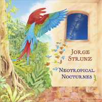 Jorge Strunz of 'Strunz and Farah' Releases NEOTROPICAL NOCTURNES March 16