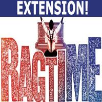 RAGTIME EXTENDS; Gets Reprieve Through Jan. 10th