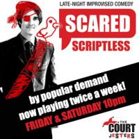 BWW REVIEWS: SCARED SCRIPTLESS - Unscripted Perfection