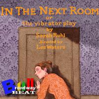 BWW TV: Broadway Beat Sneak Peek of IN THE NEXT ROOM Opening Night