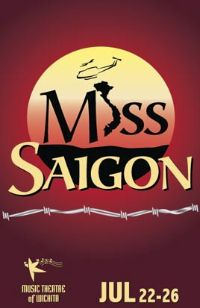 MISS SAIGON Comes To MTWichita Through 7/26