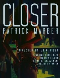 BWW Reviews: CLOSER is Further Away at Mobtown, And That's A Good Thing