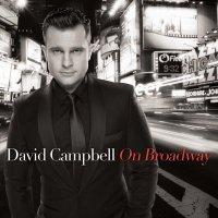 David Campbell's 'On Broadway' Album Gets 4/2 Australian Release