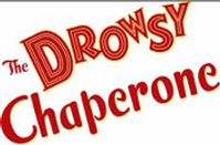 THE DROWSY CHAPERONE Set for Limited Engagement at Tennessee Performing Arts Center, 2/9 - 2/14