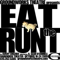 REVIEW: 'Eat the Runt' from GroundWorks Theatre