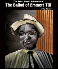 The Fountain Theatre's THE BALLAD OF EMMETT TILL Extends Thru April 25
