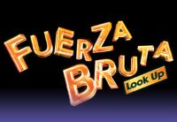 Save Big With BWW Discounts To Off-Broadway Sensation FUERZA BRUTA: LOOK UP!