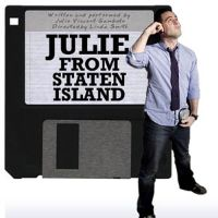 Q&A: JULIE FROM STATEN ISLAND Chats with BWW; Next Show July 25