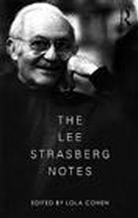 Strasberg & Cohen to Discuss 'Lee Strasberg and His Legacy' at Drama Book Shop, 4/8