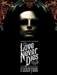 Full Cast Announced For LOVE NEVER DIES Premiere