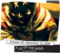 Second Thought Theatre Presents A LIE OF THE MIND, 10/29-11/14