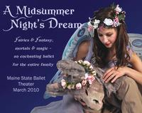 Maine State Ballet Presents A MIDSUMMER NIGHT'S DREAM, 3/20-3/28