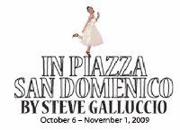 Centaur Theatre Co Presents IN PIAZZA SAN DOMENICO, Runs 10/6-11/1
