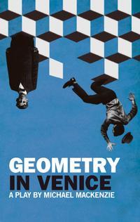 The Segal Theatre Presents GEOMETRY IN VENICE