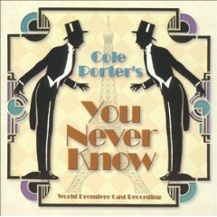 Cole Porter's YOU NEVER KNOW To Be Performed In April