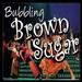 Broward State Door Theatre's BUBBLING BROWN SUGAR Charms Audiences and Critics,  Runs Thru 11/22