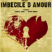 THE ADDAMS FAMILY'S Zachary James to Present Solo Show IMBECIlE D'AMOUR, 10/25