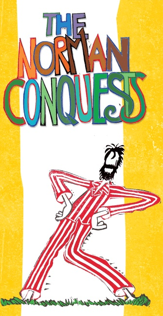 Ayckbourn's Comic Trilogy, THE NORMAN CONQUESTS Opens 4/23