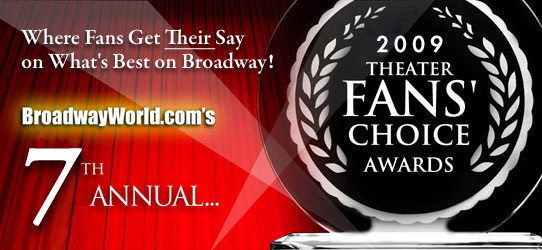 BroadwayWorld.com Announces Results of the 7th Annual Theatre Fans' Choice Awards!