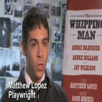 STAGE TUBE: Lopez, Hughes, Braugher Talk WHIPPING MAN