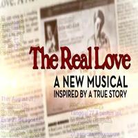 VIDEO: Sneak Peek of THE REAL LOVE Musical