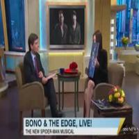 STAGE TUBE: Bono, The Edge, Taymor & Carney Talk Spider-Man on GMA