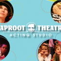 Taproot Theatre Offers Audition! Summer Camp, 8/23-27