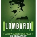 LOMBARDI Begins Previews Tonight, 9/23