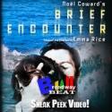 BWW TV: Video Show Preview - Brief Encounter