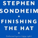 Sondheim's FINISHING THE HAT Debuts at #11 on Bestseller List