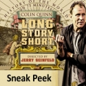 BWW TV: Sneak Peek of Colin Quinn in LONG STORY SHORT