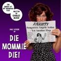 Photo Flash: Die Mommie Die Rehearsals, UK Production