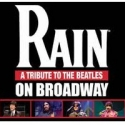 RAIN Recoups Initial Investment on Broadway; Adds Holiday Shows