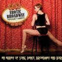 EROTIC BROADWAY To Welcome WICKED's Jessica Walter & More 5/27