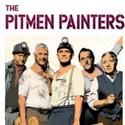 THE PITMEN PAINTERS Begins Previews Tomorrow 9/14