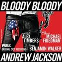 Review Roundup: BLOODY BLOODY ANDREW JACKSON