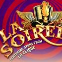 La Soiree Extends Its London Run to February 27th 2011