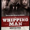 MTC's THE WHIPPING MAN Extends For Third Time